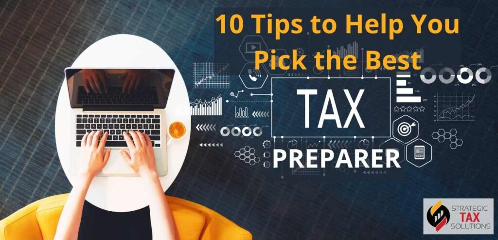 10 Tips to Help You Pick the Best Tax Preparer